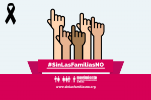#SinLasFamiliasNO