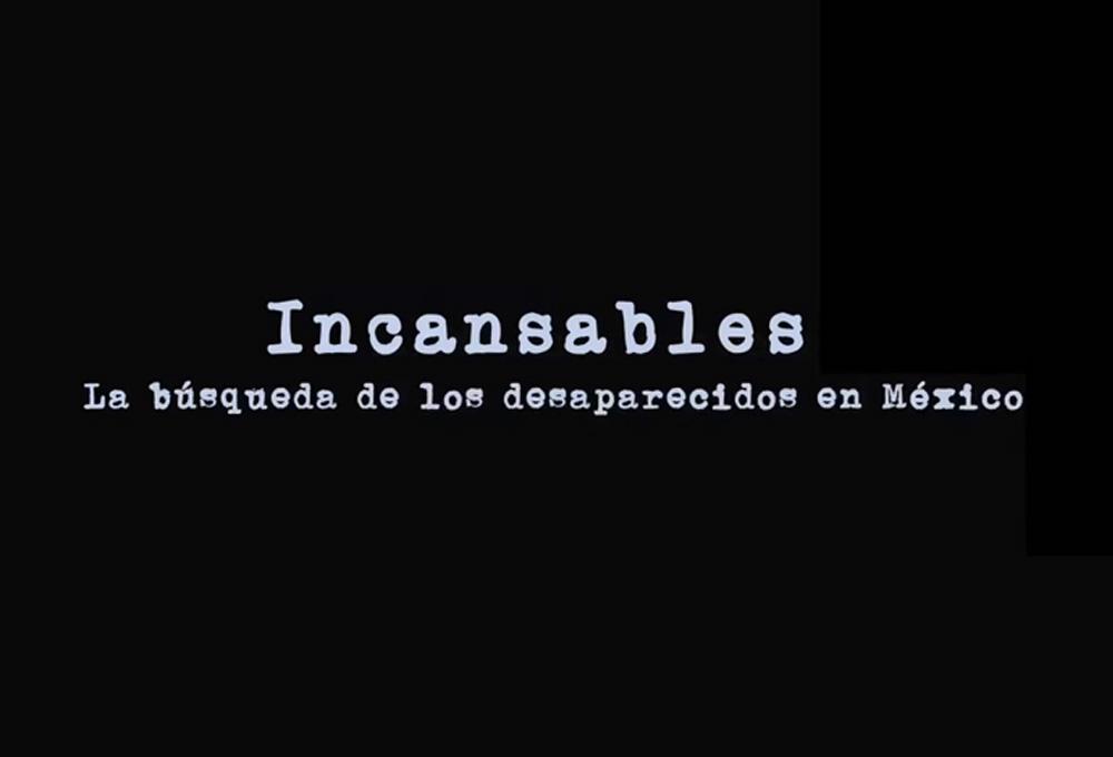 Portada del video ncansables: la búsqueda de los desaparecidos en México