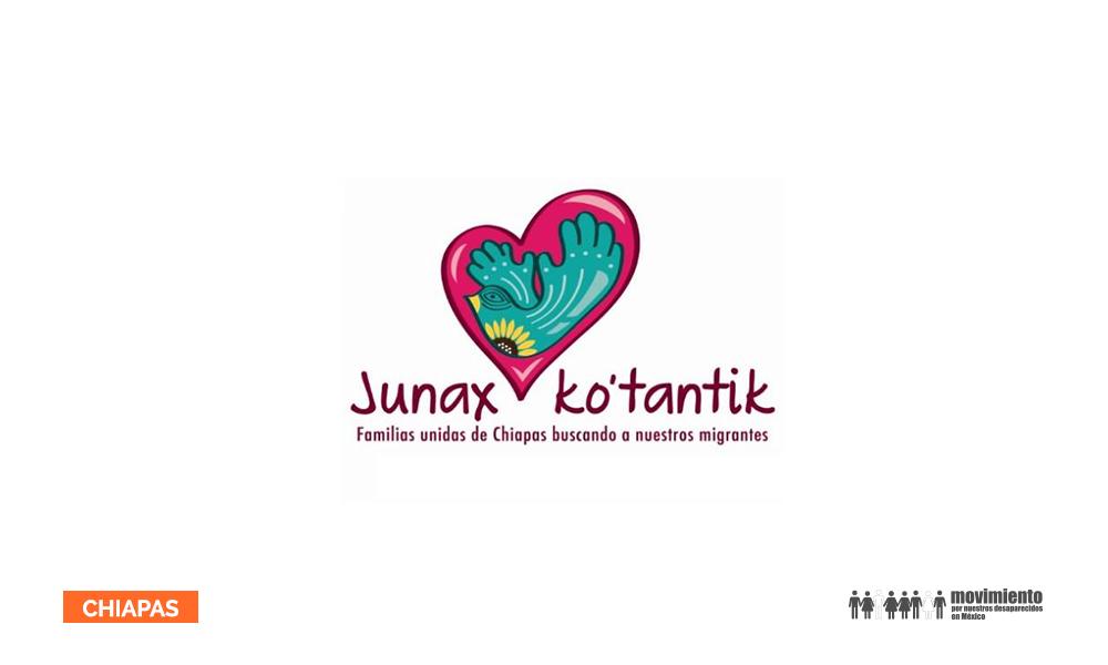 Junax Ko'tantik . Movimiento por nuestros desaparecidos en México