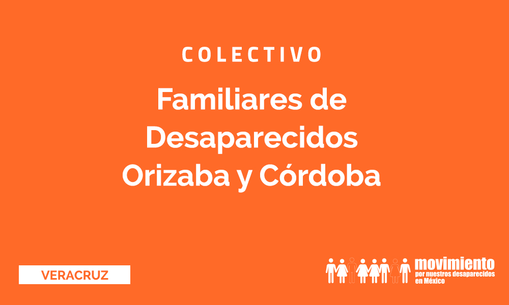 Familiares de desparecidos de Orizaba y Córdoba