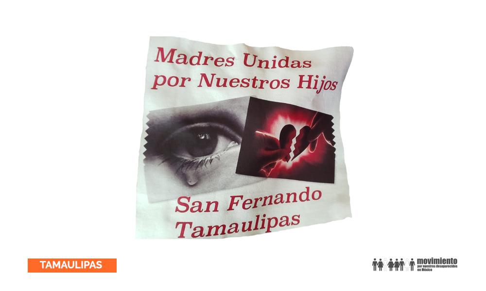 Madres unidad por nuestros hijos - San Fernando Tamaulipas